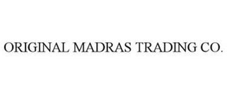 ORIGINAL MADRAS TRADING CO.