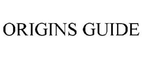 ORIGINS GUIDE