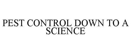 PEST CONTROL DOWN TO A SCIENCE