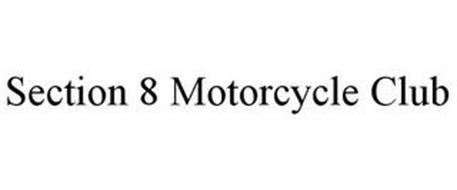 SECTION 8 MOTORCYCLE CLUB