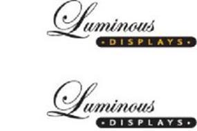 LUMINOUS DISPLAYS