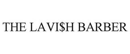 THE LAVI$H BARBER