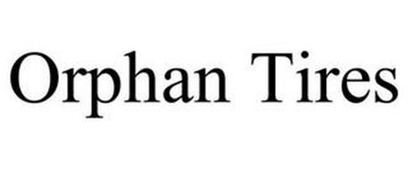 ORPHAN TIRES