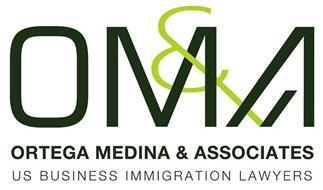 OM&A ORTEGA MEDINA & ASSOCIATES US BUSINESS IMMIGRATION LAWYERS