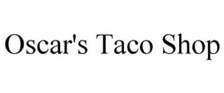 OSCAR'S TACO SHOP