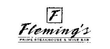 F FLEMING'S PRIME STEAKHOUSE & WINE BAR