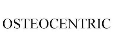 OSTEOCENTRIC