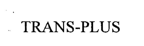 TRANS-PLUS