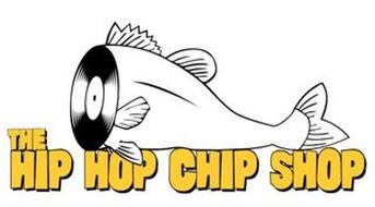 THE HIP HOP CHIP SHOP