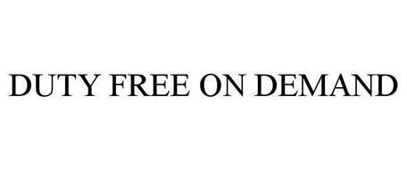 DUTY FREE ON DEMAND