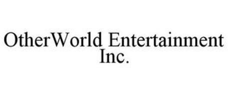 OTHERWORLD ENTERTAINMENT INC.
