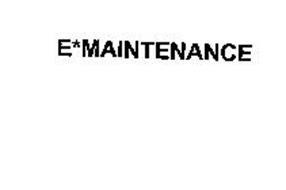E*MAINTENANCE