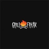 GRILL FREAK