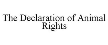 THE DECLARATION OF ANIMAL RIGHTS