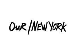 OUR / NEW YORK