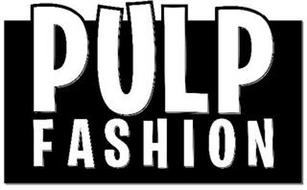 PULP FASHION