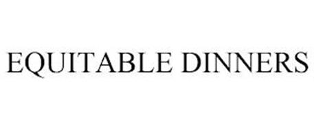 EQUITABLE DINNERS