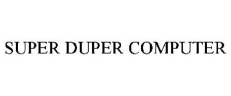 Super Duper Computer Trademark Of Out Of The Blue