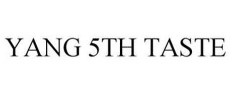 YANG 5TH TASTE