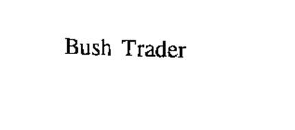 BUSH TRADER