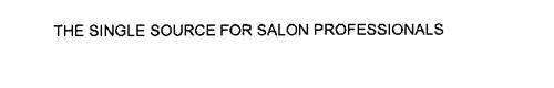THE SINGLE SOURCE FOR SALON PROFESSIONALS