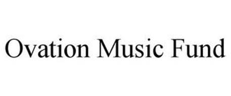 OVATION MUSIC FUND