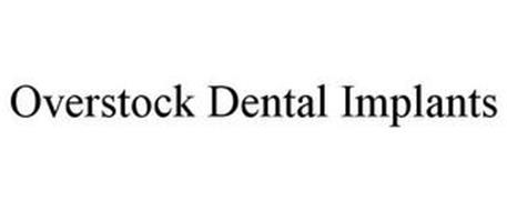 OVERSTOCK DENTAL IMPLANTS