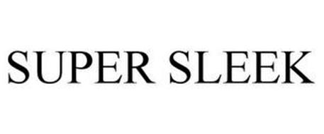 SUPER SLEEK