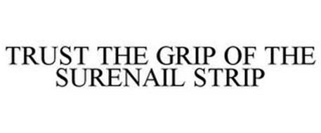 TRUST THE GRIP OF THE SURENAIL STRIP