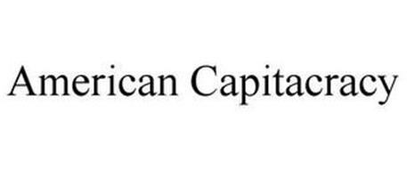AMERICAN CAPITACRACY