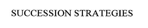 SUCCESSION STRATEGIES