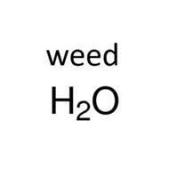 WEED H2O