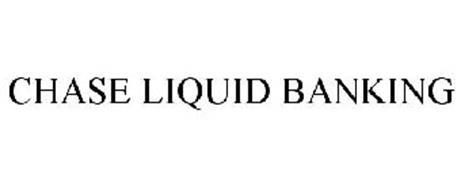 CHASE LIQUID BANKING