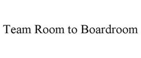 TEAM ROOM TO BOARDROOM