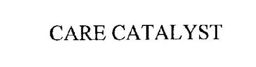 CARE CATALYST