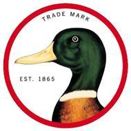 TRADE MARK EST. 1865