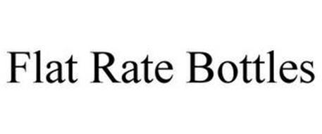 FLAT RATE BOTTLES