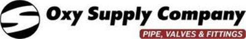 S OXY SUPPLY COMPANY PIPE,VALVES & FITTINGS
