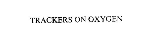 TRACKERS ON OXYGEN