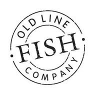 OLD LINE FISH COMPANY