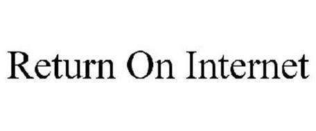 RETURN ON INTERNET