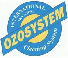 OZOSYSTEM INTERNATIONAL FRANCHISE CLEANING SYSTEM
