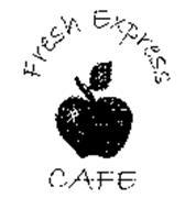 FRESH EXPRESS CAFE