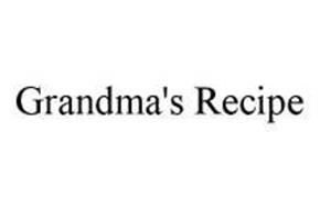 GRANDMA'S RECIPE