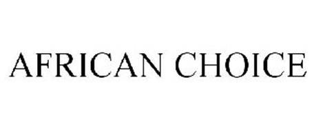AFRICAN CHOICE