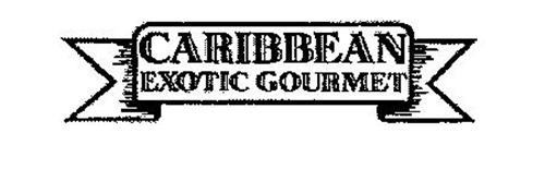 CARIBBEAN EXOTIC GOURMET