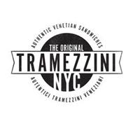 THE ORIGINAL AUTHENTIC VENETIAN SANDWICHES; TRAMEZZINI NYC; AUTENTICI TRAMEZZINI VENEZIANI