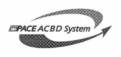 PACE ACBD SYSTEM