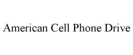 AMERICAN CELL PHONE DRIVE