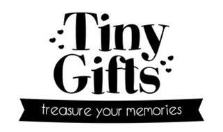TINY GIFTS TREASURE YOUR MEMORIES
